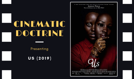 Cinematic Doctrine Christian Movie Podcast Reviews Jordan Peele Us