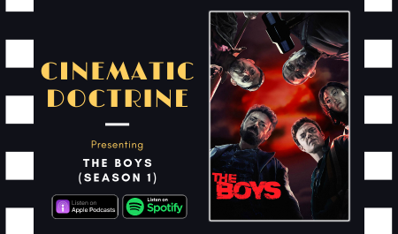 Cinematic Doctrine Christian Movie Podcast Reviews Amazon Prime Comic book The Boys