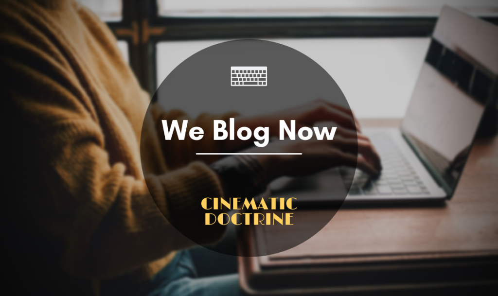 Blog Introduction for Cinematic Doctrine Christian Movie Podcast CinDoc