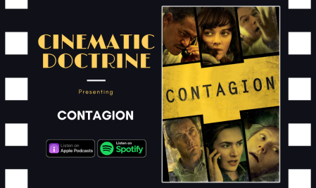 Cinematic Doctrine Christian Movie Podcast Reviews Pandemic Virus Contagion