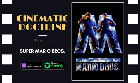 Cinematic Doctrine Christian Movie Podcast Reviews Super Mario Bros with The Reformed Gamers