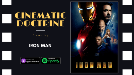 Cinematic Doctrine Christian Movie Podcast talks Disney Marvel Iron Man with The Polymath Roundtable Caleb Young