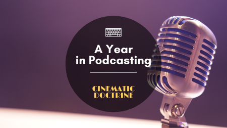 Cinematic Doctrine Christian Blog post about Melvin Benson Podcasting for a year