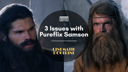 Problems with Pureflix Samson Christian Movie