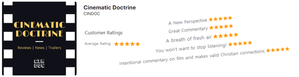 Christian Movie Podcast Cinematic Doctrine reviewed on iTunes under the CINDOC network