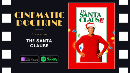 Tim Allen in The Santa Clause on Disney Plus Discussed by Christian Podcast Cinematic Doctrine