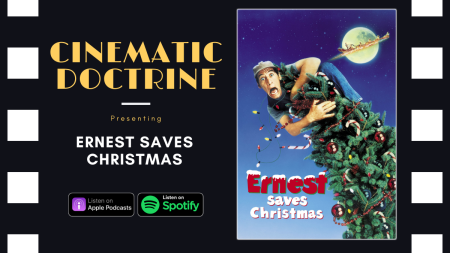 Jim Varney in Ernest Saves Christmas discussed on Christian Movie Podcast Cinematic Doctrine