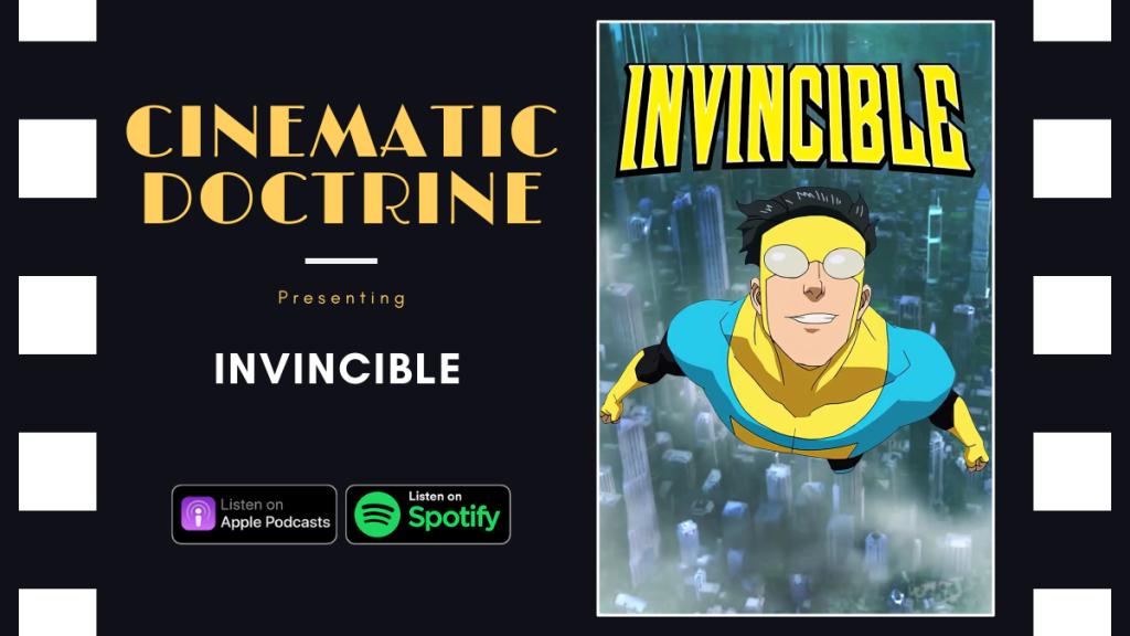 Amazon Prime Superhero Show Invincible review on Christian Podcast Cinematic Doctrine