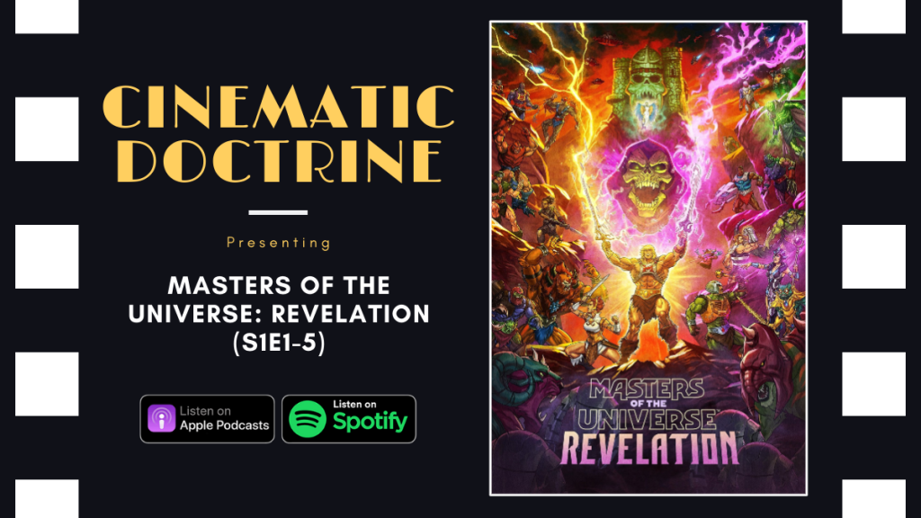 He-Man Masters of the Universe Revelation Netflix show reviewed on Christian Podcast Cinematic Doctrine