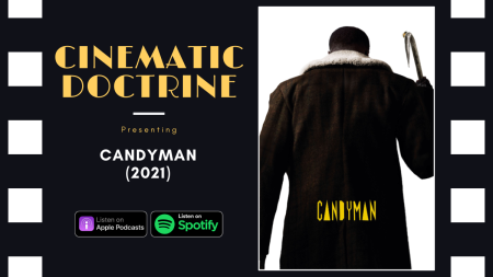 Christian movie podcast Cinematic Doctrine reviews Jordan Peele Candyman
