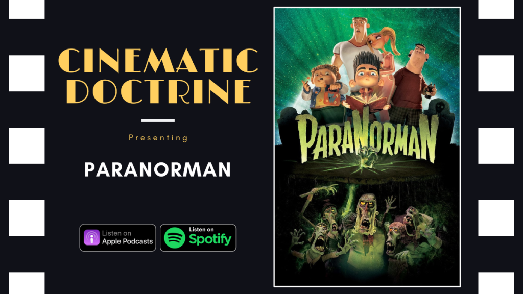 Laika ParaNorman horror movie reviewed on Christian Podcast Cinematic Doctrine